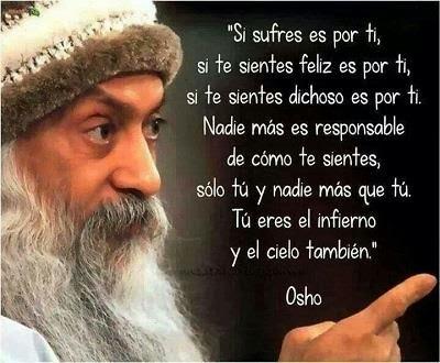 140123_osho_solo-tu-eres-responsable-de-como-te-sientes_frases-con-sentimiento